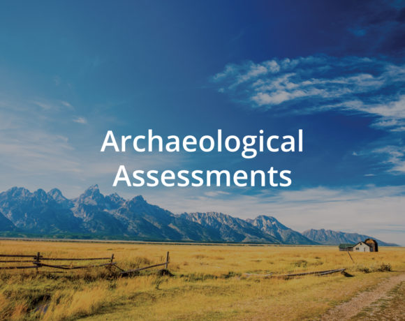 Archaeological Assessments